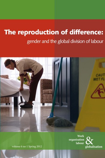 Volume 6 no 1 of Work Organisation, Labour and Globaliisation